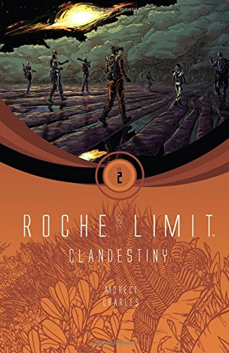 9781632154705: Roche Limit Volume 2: Clandestiny