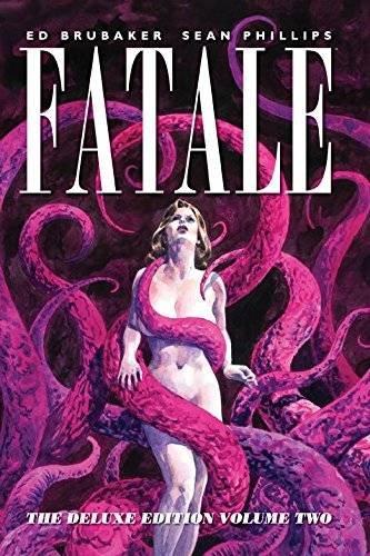 Fatale Deluxe Edition Volume 2 (Fatale DLX Ed Hc): Brubaker, Ed