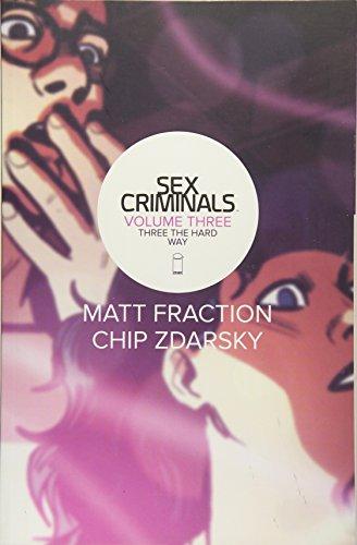 9781632155429: Sex Criminals Volume 3: Three the Hard Way (Sex Criminals Tp)