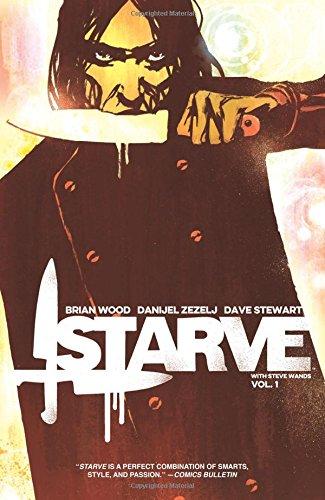 9781632155467: Starve Volume 1