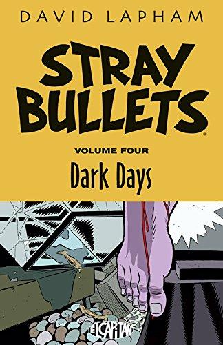 9781632155535: Stray Bullets Volume 4: Dark Days