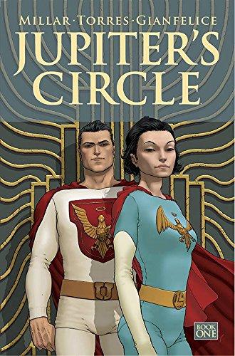 Jupiter's Circle Volume 1: Mark Millar