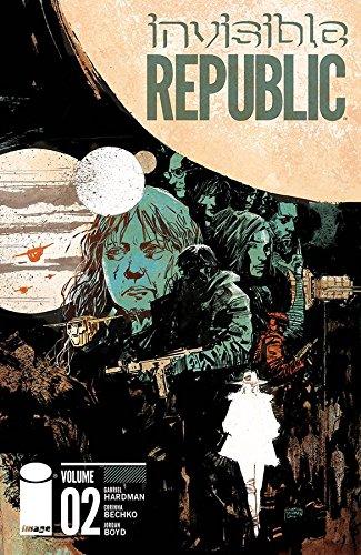 9781632156587: Invisible Republic Volume 2