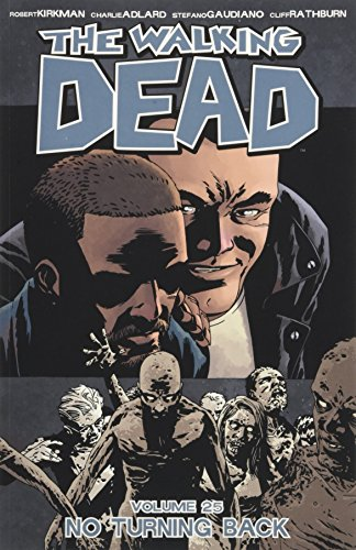 9781632156594: The Walking Dead Volume 25: No Turning Back