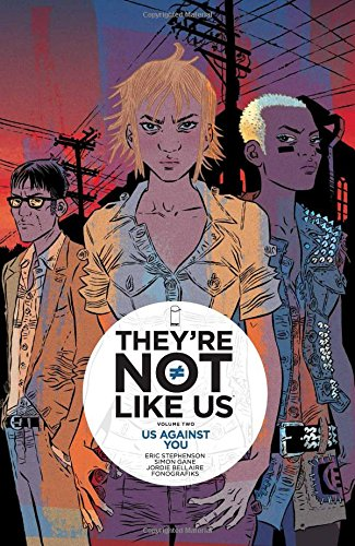 9781632156655: They're Not Like Us Volume 2: Us Against You