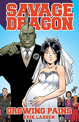 Savage Dragon: Growing Pains: Erik Larsen