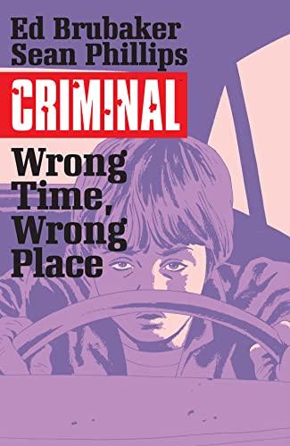 9781632158772: Criminal Volume 7: Wrong Place, Wrong Time