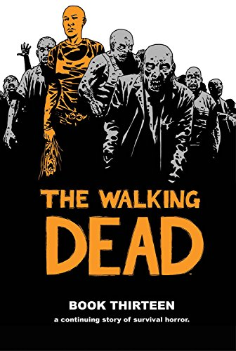 9781632159168: The Walking Dead Book 13