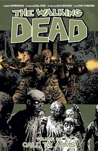 9781632159175: The Walking Dead Volume 26: Call To Arms