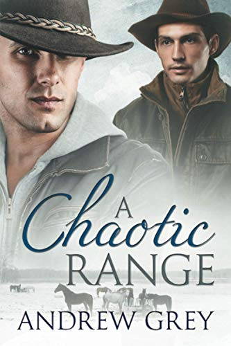 A Chaotic Range (Stories from the Range): Grey, Andrew