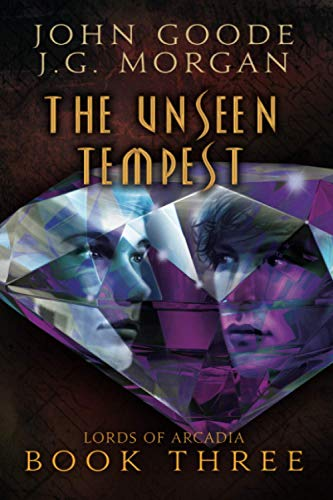 9781632161895: The Unseen Tempest (Lords of Arcadia)