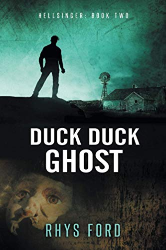 Duck Duck Ghost: Ford, Rhys
