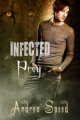 Infected: Prey: Speed, Andrea