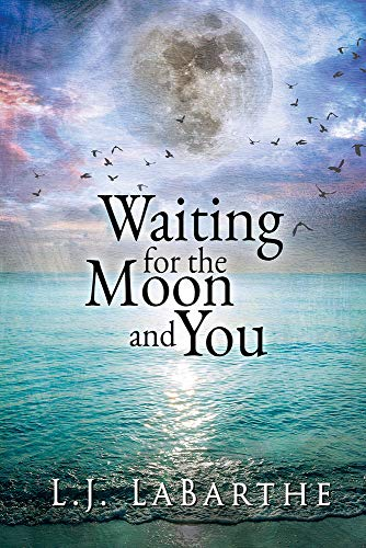 9781632168375: Waiting for the Moon and You