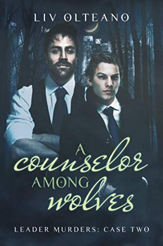 9781632169228: A Counselor Among Wolves