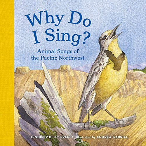 9781632170200: Why Do I Sing?: Animal Songs of the Pacific Northwest