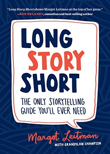 9781632170279: Long Story Short: The Only Storytelling Guide You'll Ever Need