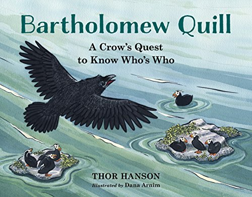 9781632170460: Bartholomew Quill: A Crow's Quest to Know Who's Who