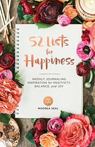 9781632170965: 52 Lists for Happiness: Weekly Journaling Inspiration for Positivity, Balance, and Joy