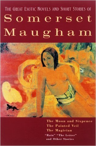 The Great Novels & Short Stories of: W. Somerset Maugham