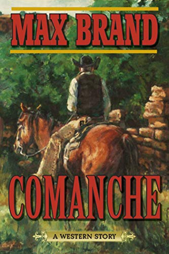 9781632202680: Comanche: A Western Story
