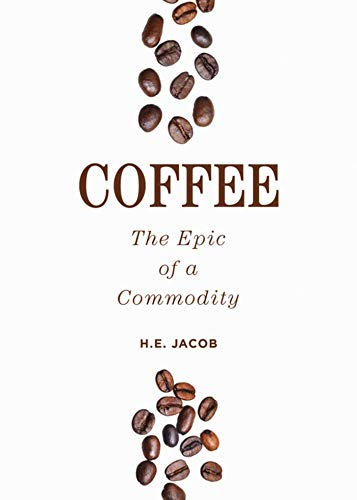 "Coffee 9781632202963 A cup of coffee is a miracle, a wonderful assemblage of relationships"". This classic follows coffee's journey around the world, from Lon"