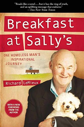 Breakfast at Sally's: One Homeless Man's Inspirational Journey: LeMieux, Richard
