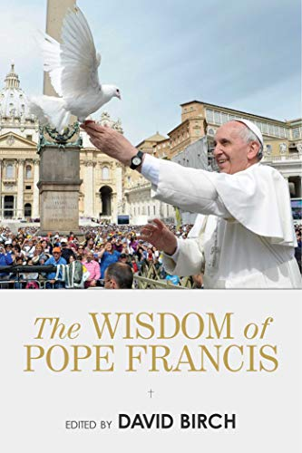9781632203519: The Wisdom of Pope Francis