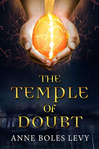 The Temple of Doubt: Boles Levy, Anne