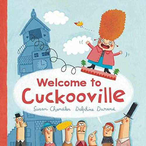 Welcome to Cuckooville: Chandler, Susan