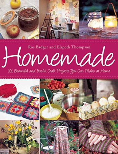 9781632204547: Homemade: 101 Beautiful and Useful Craft Projects You Can Make at Home