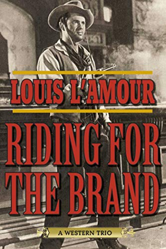 9781632204639: Riding for the Brand: A Western Trio