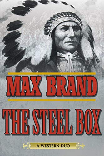 9781632204653: The Steel Box: A Western Duo