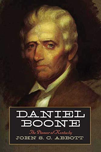 9781632204851: Daniel Boone: The Pioneer of Kentucky
