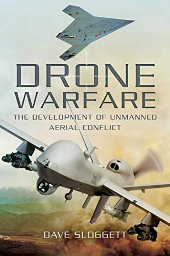 9781632205056: Drone Warfare: The Development of Unmanned Aerial Conflict