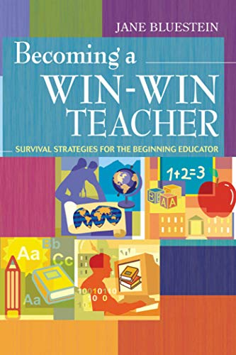 9781632205414: Becoming a Win-Win Teacher: Survival Strategies for the Beginning Educator