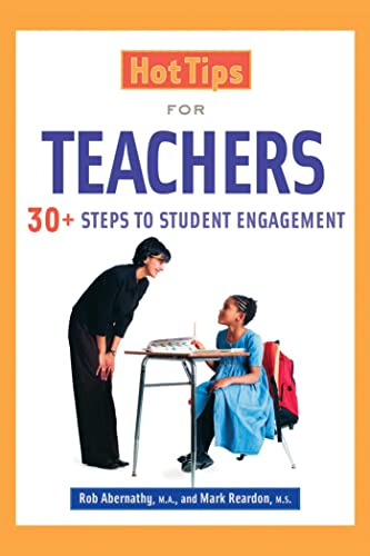 9781632205582: Hot Tips for Teachers: 30+ Steps to Student Engagement