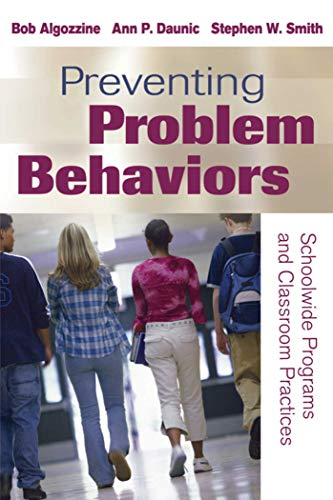 9781632205636: Preventing Problem Behaviors: Schoolwide Programs and Classroom Practices
