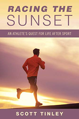9781632205643: Racing the Sunset: How Athletes Survive, Thrive, or Fail in Life After Sport