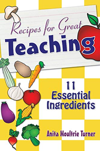 9781632205674: Recipe for Great Teaching: 11 Essential Ingredients