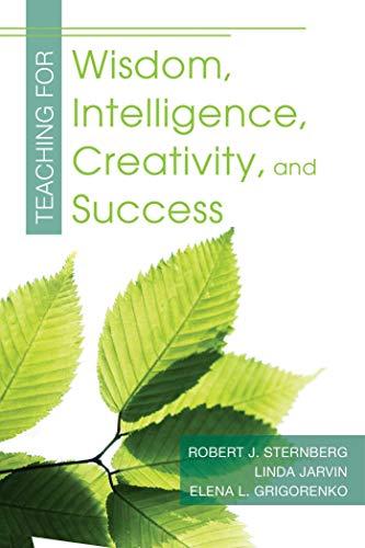 9781632205735: Teaching for Wisdom, Intelligence, Creativity, and Success