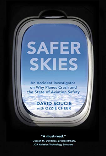 Safer Skies : An Accident Investigator on: David Soucie