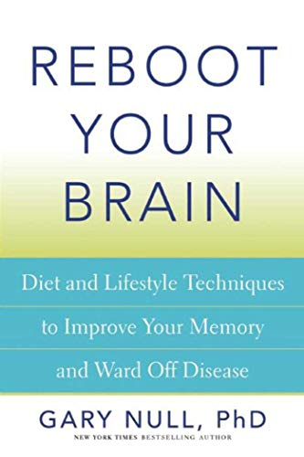 9781632206220: Reboot Your Brain: Diet and Lifestyle Techniques to Improve Your Memory and Ward Off Disease