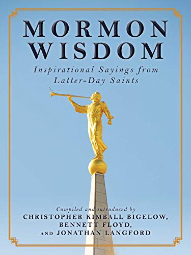 9781632206350: Mormon Wisdom: Inspirational Sayings from the Church of Latter-Day Saints