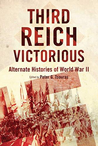 9781632206435: Third Reich Victorious: Alternate Histories of World War II