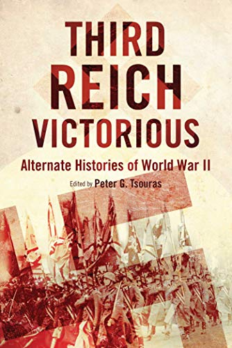 9781632206435: Third Reich Victorious: Alternate Histories of World War II