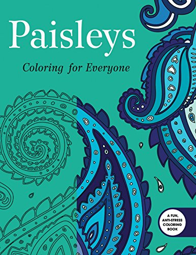 9781632206503: Paisleys: Coloring for Everyone (Creative Stress Relieving Adult Coloring Book Series)