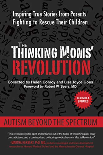 9781632206626: The Thinking Moms' Revolution: Autism beyond the Spectrum: Inspiring True Stories from Parents Fighting to Rescue Their Children