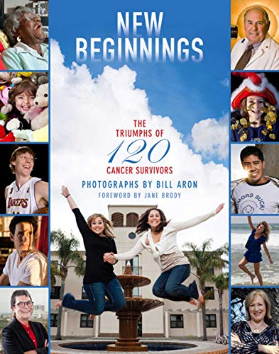 9781632206640: New Beginnings: The Triumphs of 120 Cancer Survivors