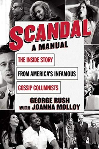 9781632206770: Scandal: A Manual
